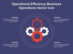 Operational Efficiency Business Operations Vector Icon Ppt PowerPoint Presentation Summary Graphics Template PDF