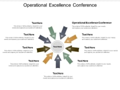 Operational Excellence Conference Ppt PowerPoint Presentation Outline Skills Cpb