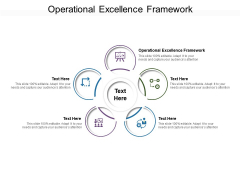 Operational Excellence Framework Ppt PowerPoint Presentation Infographic Template Maker Cpb Pdf