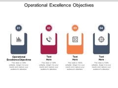 Operational Excellence Objectives Ppt PowerPoint Presentation Layouts Good Cpb Pdf
