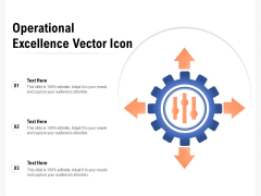 Operational Excellence Vector Icon Ppt PowerPoint Presentation Gallery Guidelines PDF