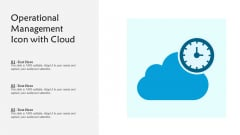 Operational Management Icon With Cloud Ppt PowerPoint Presentation Pictures Inspiration PDF