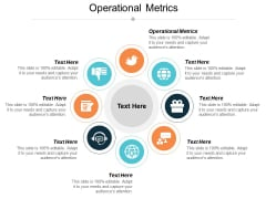 Operational Metrics Ppt PowerPoint Presentation Infographics Structure Cpb