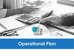 Operational Plan Management Ppt PowerPoint Presentation Layouts Rules