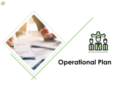 Operational Plan Ppt PowerPoint Presentation Icon Outline