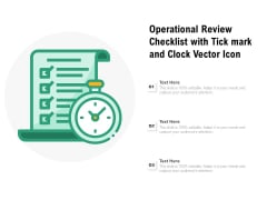 Operational Review Checklist With Tickmark And Clock Vector Icon Ppt PowerPoint Presentation Infographic Template Gallery PDF