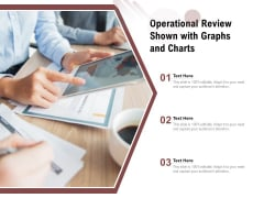 Operational Review Shown With Graphs And Charts Ppt PowerPoint Presentation Summary Examples PDF