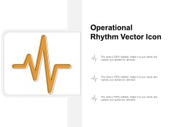 Operational Rhythm Vector Icon Ppt Powerpoint Presentation File Aids