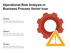 Operational Risk Analysis In Business Process Vector Icon Ppt PowerPoint Presentation File Visual Aids PDF