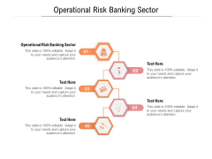Operational Risk Banking Sector Ppt PowerPoint Presentation Icon Elements Cpb Pdf