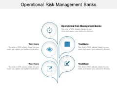 Operational Risk Management Banks Ppt PowerPoint Presentation Inspiration Icon Cpb
