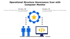 Operational Structure Governance Icon With Computer Monitor Ppt PowerPoint Presentation File Styles PDF