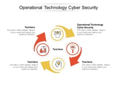 Operational Technology Cyber Security Ppt PowerPoint Presentation Inspiration File Formats Cpb