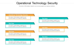 Operational Technology Security Ppt PowerPoint Presentation Professional Show Cpb Pdf