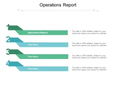 Operations Report Ppt PowerPoint Presentation Gallery Background Designs Cpb