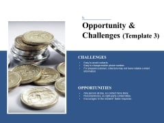 Opportunity And Challenges 3 Ppt PowerPoint Presentation Gallery Designs Download