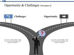 Opportunity And Challenges 4 Ppt PowerPoint Presentation Summary Templates