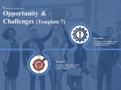 Opportunity And Challenges 7 Ppt PowerPoint Presentation Infographic Template Files
