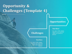 Opportunity And Challenges Challenges Opportunities Compettion Ppt PowerPoint Presentation Infographics Shapes