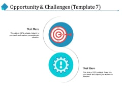 Opportunity And Challenges Technology Ppt PowerPoint Presentation Outline Slides