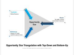 Opportunity Size Triangulation With Top-Down And Bottom-Up Ppt PowerPoint Presentation Ideas Portfolio PDF
