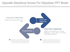 Opposite Directional Arrows For Objectives Ppt Model