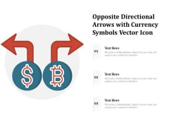 Opposite Directional Arrows With Currency Symbols Vector Icon Ppt PowerPoint Presentation Inspiration Guidelines PDF