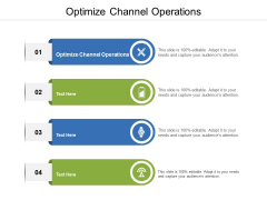 Optimize Channel Operations Ppt PowerPoint Presentation Model Aids Cpb