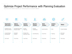 Optimize Project Performance With Planning Evaluation Ppt PowerPoint Presentation Summary Demonstration