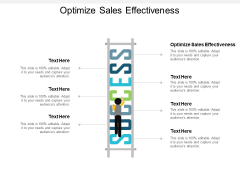 Optimize Sales Effectiveness Ppt PowerPoint Presentation Model Infographic Template Cpb