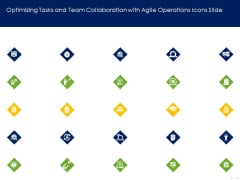Optimizing Tasks And Team Collaboration With Agile Operations Icons Slide Themes PDF