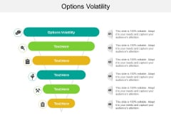 Options Volatility Ppt PowerPoint Presentation Show Graphic Images Cpb
