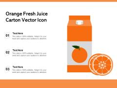 Orange Fresh Juice Carton Vector Icon Ppt PowerPoint Presentation Summary Background Images PDF