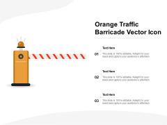 Orange Traffic Barricade Vector Icon Ppt PowerPoint Presentation File Diagrams PDF