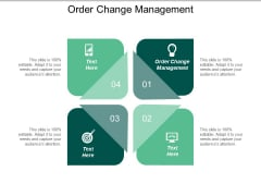 Order Change Management Ppt PowerPoint Presentation File Layout Cpb