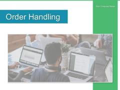 Order Handling Sales Process Ppt PowerPoint Presentation Complete Deck
