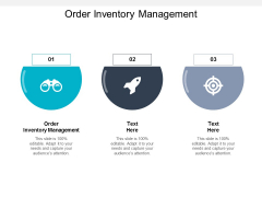 Order Inventory Management Ppt PowerPoint Presentation Model Icons Cpb