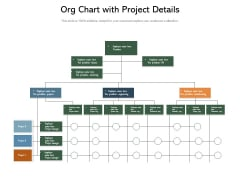 Org Chart With Project Details Ppt PowerPoint Presentation Icon Show PDF