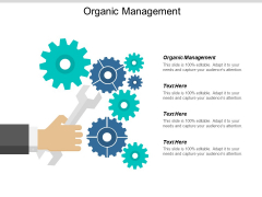 Organic Management Ppt PowerPoint Presentation Inspiration Example Introduction Cpb