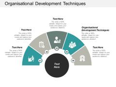 Organisational Development Techniques Ppt PowerPoint Presentation Styles Graphics Cpb