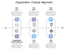Organization Cultural Alignment Ppt Powerpoint Presentation Layouts Topics Cpb