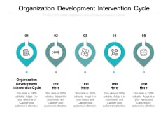 Organization Development Intervention Cycle Ppt PowerPoint Presentation Icon Format Ideas Cpb