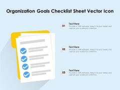 Organization Goals Checklist Sheet Vector Icon Ppt PowerPoint Presentation Slides Gallery PDF