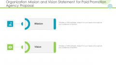 Organization Mission And Vision Statement For Paid Promotion Agency Proposal Structure PDF