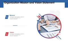 Organization Mission And Vision Statement Ppt PowerPoint Presentation Infographic Template Designs Download PDF