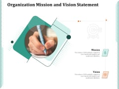 Organization Mission And Vision Statement Ppt PowerPoint Presentation Summary Objects PDF