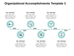 Organizational Accomplishments 2014 To 2019 Ppt PowerPoint Presentation Pictures Images