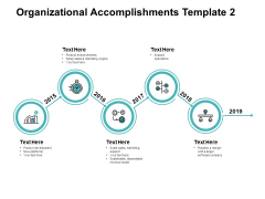 Organizational Accomplishments 2015 To 2019 Ppt PowerPoint Presentation Model Images