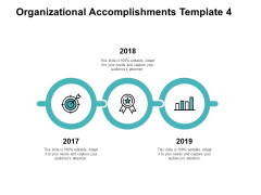 Organizational Accomplishments Template 4 Ppt PowerPoint Presentation Portfolio Demonstration