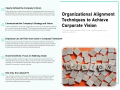 Organizational Alignment Techniques To Achieve Corporate Vision Ppt PowerPoint Presentation Gallery Background Image PDF